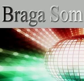 Braga Som